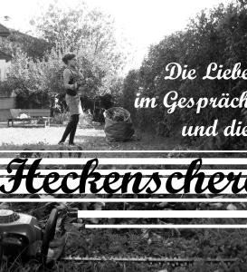 Liebe im Gespräch und Heckenschere_web